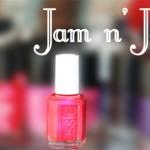 Essie Jam n'Jelly