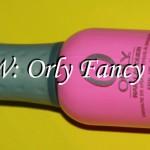NOTW: Orly Fancy Fuchsia